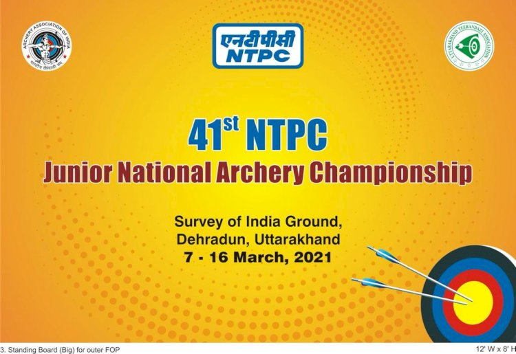41st NTPC Junior National Archery Championship  from 7th March